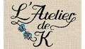 ラトリエ・カ/L'Atelier de K